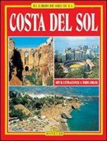 Costa del Sol. Málaga, Marbella, Ronda. Ediz. spagnola - Valdés Giuliano