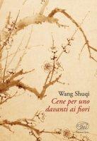 Cene per uno davanti ai fiori - Wang Shuqi