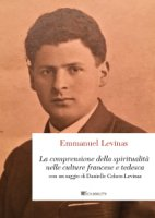 Comprensione della spiritualità nelle culture francese e tedesca - Emmanuel Levinas