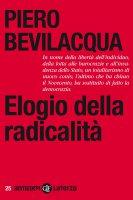 Elogio della radicalità - Piero Bevilacqua