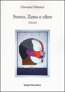 Copertina di 'Svevo, Zeno e oltre. Saggi'