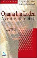 Osama bin Laden. Apocalisse sull'Occidente - Introvigne Massimo, Zoccatelli Pierluigi