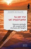 Tu per me sei importante - Giuseppe Buccellato