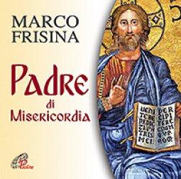 Copertina di 'Padre di Misericordia. CD'