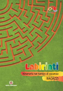 Copertina di 'Labirinti. Ragazzi'