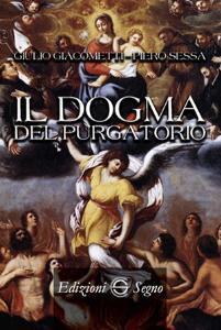 Copertina di 'Il dogma del purgatorio'