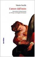 L'amore dall'inizio - Nocella Vittorio