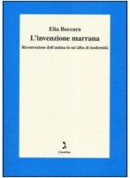 L' invenzione marrana - Elia Boccara