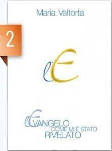 Copertina di 'L' Evangelo come mi è stato rivelato, vol. 2'