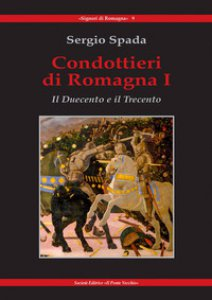 Copertina di 'Condottieri di Romagna'