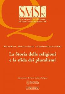 Copertina di 'La storia delle religioni e la sfida dei pluralismi'