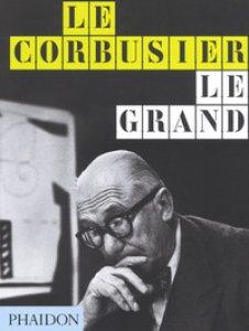 Copertina di 'Le Corbusier. Le Grand. Ediz. inglese'