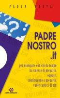 Padrenostro.it. - Paola Resta