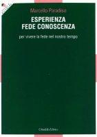 Esperienza fede conoscenza - Paradiso Marcello