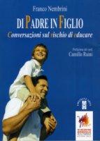 Di padre in figlio - Nembrini Franco