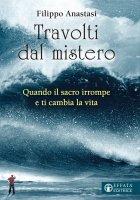 Travolti dal mistero - Filippo Anastasi