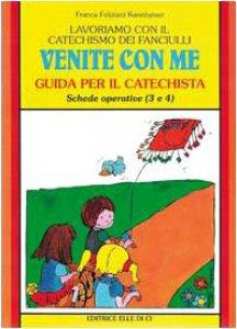 """Copertina di 'Lavoriamo con il catechismo dei fanciulli. Vol. 2: Guida per il catechista """"Venite con me""""'"""