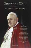 Le parole dell'anima - Giovanni XXIII