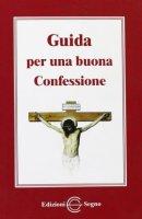 Guida per una buona confessione - Anonimo