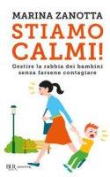 Stiamo calmi! - Marina Zanotta