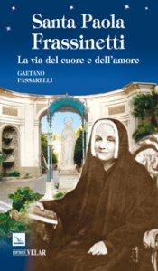 Copertina di 'Paola Frassinetti. La via del cuore e dell'amore'