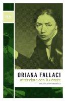 Intervista con il potere - Antonio Socci, Oriana Fallaci