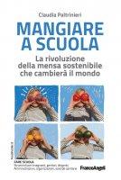 Mangiare a scuola - Claudia Paltrinieri