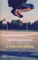 Il ragazzo nuovo - Chevalier Tracy