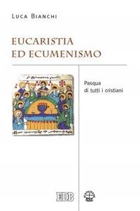 Copertina di 'Eucaristia ed ecumenismo'