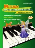 Metodo per la pratica al pianoforte dell'allievo dislessico - Montanari Mauro