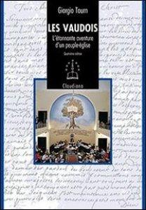 Copertina di 'Les Vaudois. L'étonnante aventure d'un peuple-église (1170-2008)'