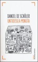 Un' Odissea minuta - Di Schüler Daniel