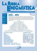 La Bibbia enigmistica - Claudio Monetti