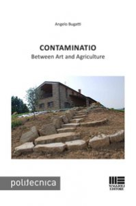 Copertina di 'Contaminatio. Between art and agriculture'