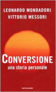 Copertina di 'Conversione. Una storia personale'