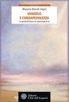 Vangelo e consapevolezza - Massimo Bianchi