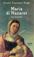 Maria di Nazaret - Cosmo F. Ruppi