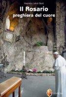 Il Rosario preghiera del cuore - Mons. Yoannis Lahzi Gaid