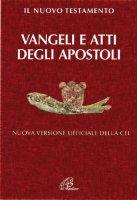 Il Nuovo testamento. Vangeli e atti degli apostoli - Giuliano Vigini