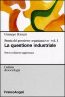 Storia del pensiero organizzativo - Bonazzi Giuseppe