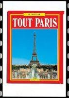 Tutta Parigi. Ediz. francese - Magi Giovanna