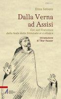 Dalla Verna ad Assisi - Elisa Salvato, Luca Salvagno