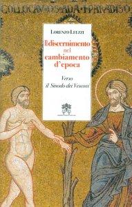 Copertina di 'Il discernimento nel cambiamento d'epoca'