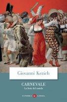 Carnevale - Giovanni Kezich