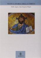 Nuova storia della Chiesa [vol_1] / Dalle origini a san Gregorio Magno