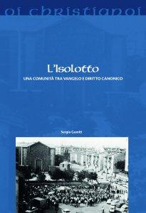 Copertina di 'Isolotto. Una comunità tra vangelo e diritto canonico. (L')'