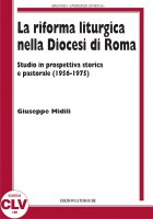 La riforma liturgica nella diocesi di Roma - Giuseppe Midili