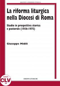 Copertina di 'La riforma liturgica nella diocesi di Roma'