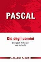 Dio degli uomini - Blaise Pascal