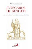 Ildegarda di Bingen - Pierre Dumoulin